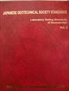 JAPANESE GEOTECHNICAL SOCIETY STANDARDS Laboratory Testing Standards of Geomaterials (Vol.2)